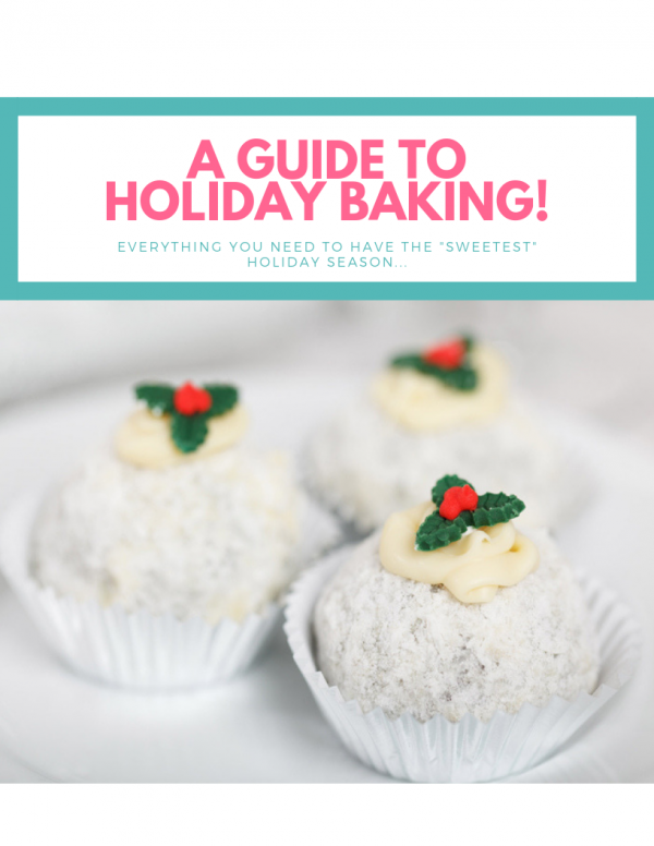 a guide to holiday baking