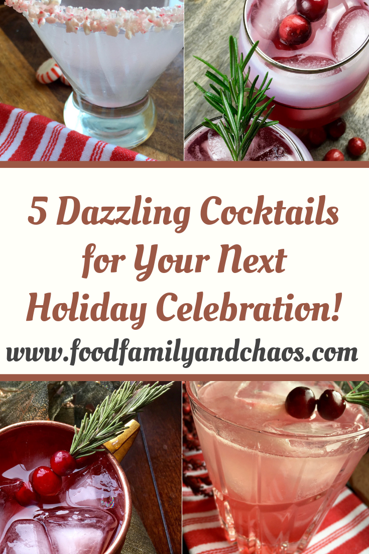 5 dazzling cocktails for your next holiday celebration