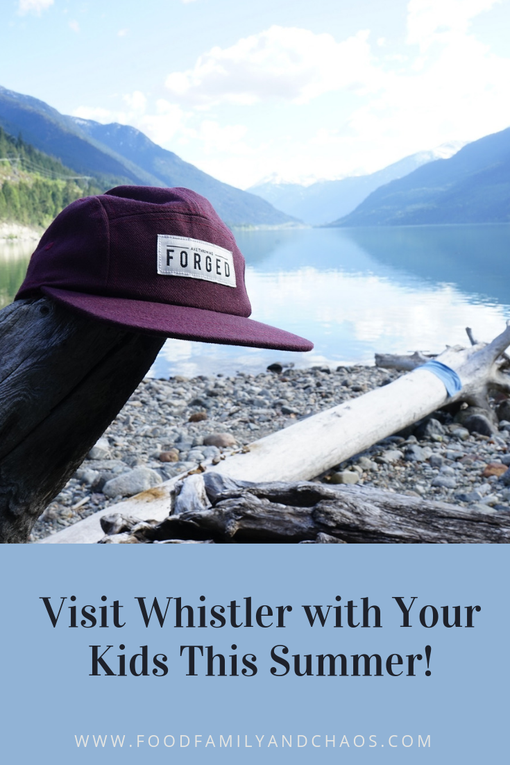 Visit Whistler with Your Kids This Summer!