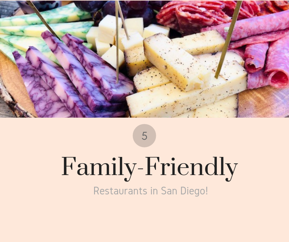 top 5 family-friendly restaurants in san diego