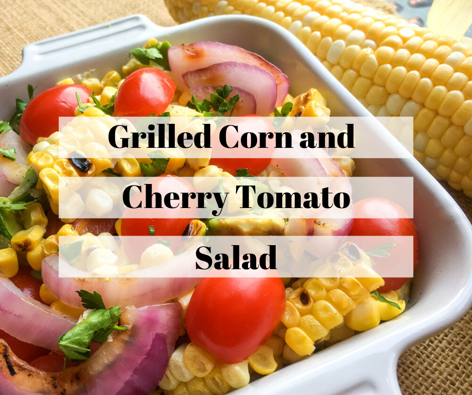 Grilled Corn and Cherry Tomato Salad