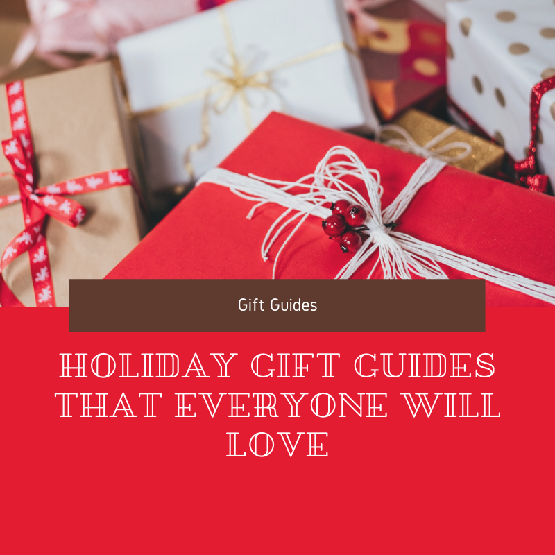 holiday gift guides that everyone will love