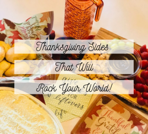 Thanksgiving sides that will rock your world
